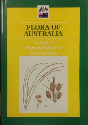 Image for Flora of Australia. Volume 3 : Hamamelidales to Casuarinales.