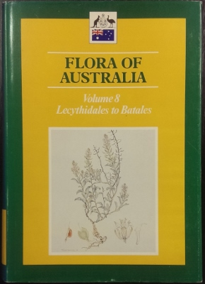 Image for Flora of Australia. Volume 8 :  Lecythidales to Batales.