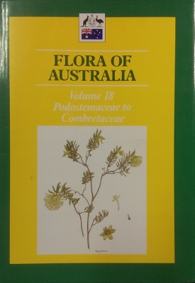 Image for Flora of Australia. Volume 18 : Podostemaceae to Combretaceae.