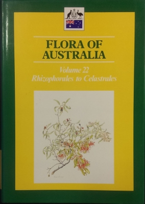 Image for Flora of Australia. Volume 22 : Rhizophorales to Celastrales.