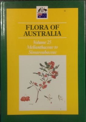 Image for Flora of Australia. Volume 25 : Melianthaceae to Simaroubaceae.