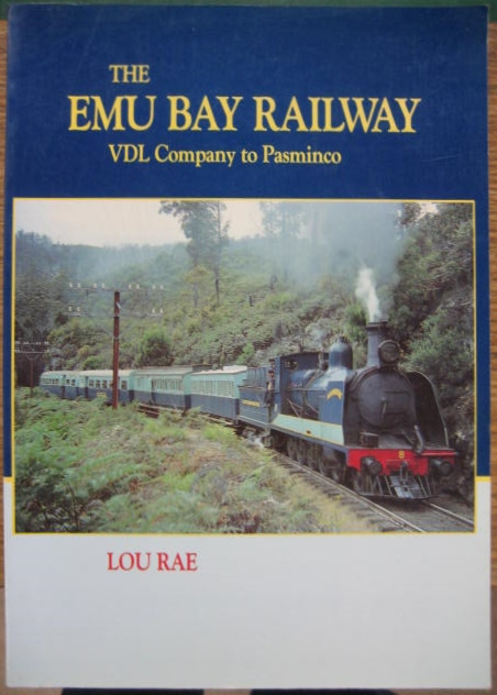 Image for The Emu Bay Railway : VDL Company to Pasminco.