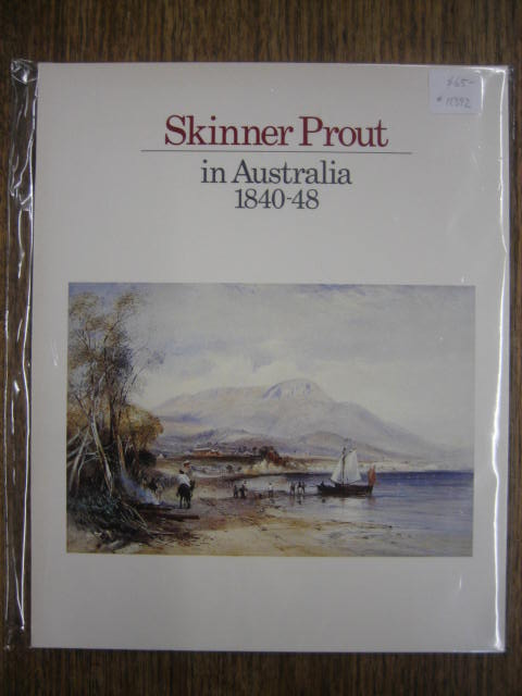 Image for Skinner Prout in Australia 1840-48.