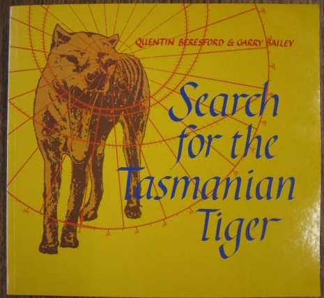 Image for Search for the Tasmanian Tiger.
