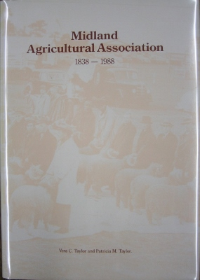 Image for Midland Agricultural Association [Tasmania] 1838-1988.