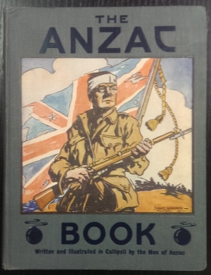 Image for The ANZAC Book : written and illustrated in Gallipoli by the men of Anzac.