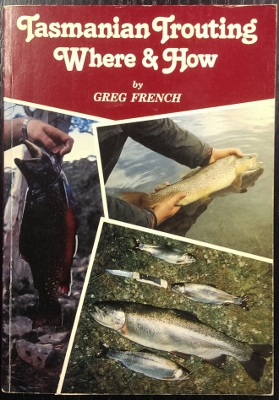 Image for Tasmanian Trouting : where & how.
