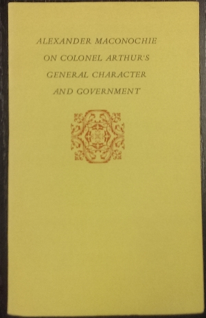 Image for On Colonel Arthur's General Character and Government.