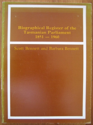 Image for Biographical Register of the Tasmanian Parliament, 1851-1960.