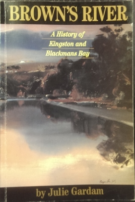 Image for Brown's River : a history of Kingston and Blackmans Bay.