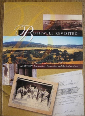 Image for Bothwell Revisited, a history : foundation, Federation and the millennium.