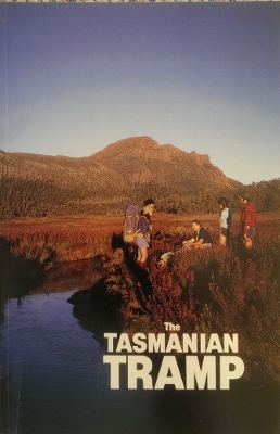 Image for The Tasmanian Tramp, no 30. Magazine of the Hobart Walking Club.
