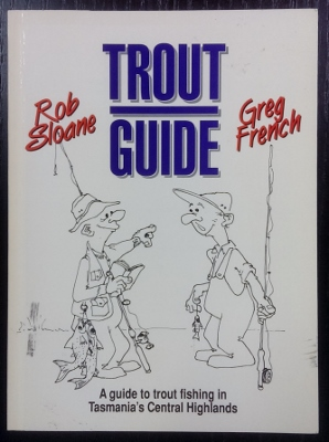 Image for Trout Guide : a guide to trout fishing in Tasmania's Central Highlands.