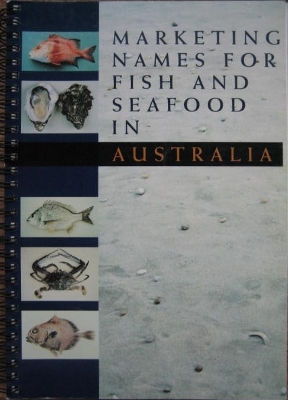 Image for Marketing Names for Fish and Seafood in Australia.