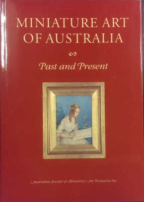Image for Miniature Art of Australia : past and present.