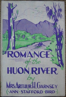 Image for The Romance of the Huon River.