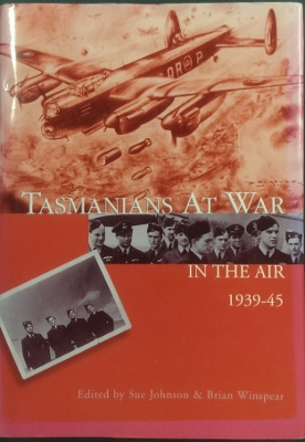 Image for Tasmanians at War in the Air 1939-45.