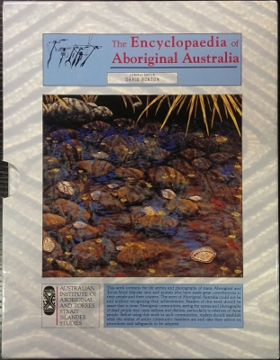 The Encyclopaedia of Aboriginal Australia : Aboriginal and Torres Strait Islander history, society and culture.