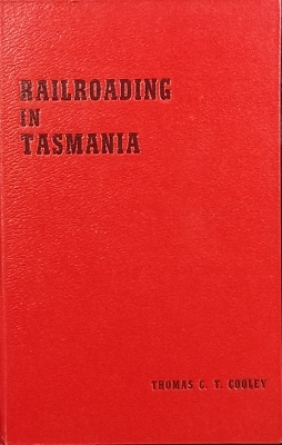 Image for Railroading in Tasmania 1868-1961.