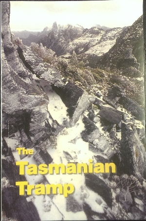 Image for The Tasmanian Tramp, no 32. Journal of the Hobart Walking Club.