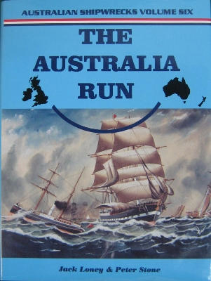 Image for The Australia Run. Australian Shipwrecks : Volume Six.