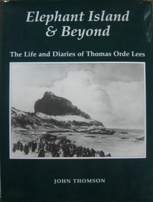 Image for Elephant Island & Beyond : the life and diaries of Thomas Orde Lees.