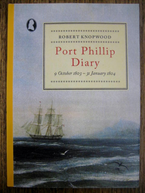 Image for Knopwood's Port Phillip Diary, 9 October 1803 - 31 January 1804.