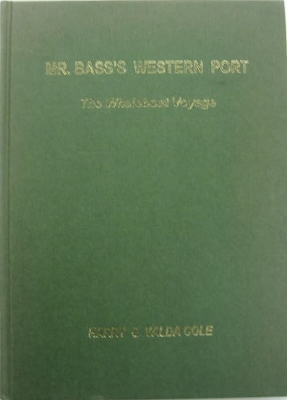 Image for Mr Bass's Western Port : the whaleboat voyage.