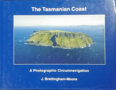 Image for The Tasmanian Coast : a photographic circumnavigation.