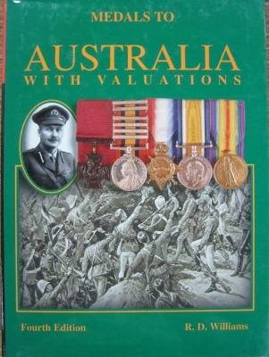 Image for Medals to Australia...1858-1999 with valuations. Fourth edition.