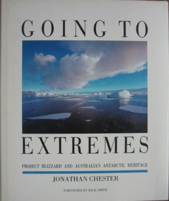 Image for Going to Extremes : Project Blizzard and Australia's Antarctic heritage.