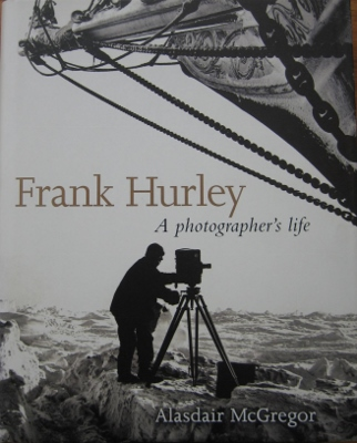 Image for Frank Hurley : a photographer's life.
