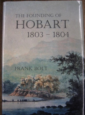 Image for The Founding of Hobart 1803-1804.