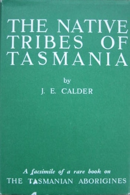 Image for Some Account of the Wars, Extirpation, Habits &c of the Native Tribes of Tasmania.
