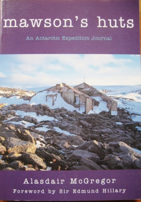 Image for Mawson's Huts : an Antarctic expedition journal.