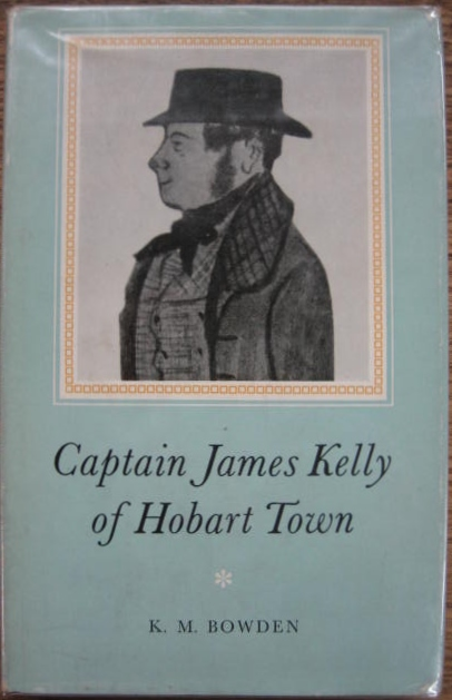 Image for Captain James Kelly of Hobart Town.