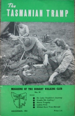 The Tasmanian Tramp, no 10.  Magazine of the Hobart Walking Club.