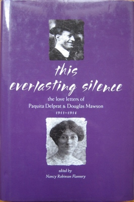 Image for This Everlasting Silence : the love letters of Paquita Delprat and Douglas Mawson, 1911-1914.