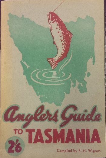 Anglers Guide to Tasmania. With maps and photographs.