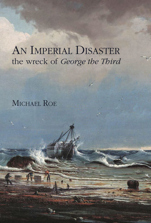 Image for An Imperial Disaster: the wreck of George the Third.