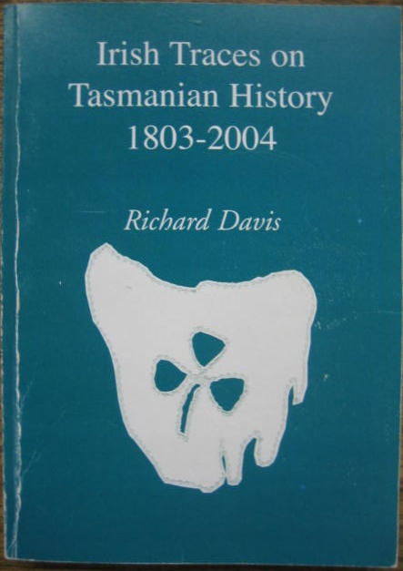 Image for Irish Traces on Tasmanian History 1803-2004.