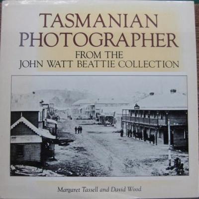 Image for Tasmanian Photographer: from the John Watt Beattie Collection.
