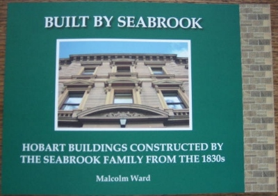 Image for Built by Seabrook : Hobart buildings constructed by the Seabrook family from the 1830s.