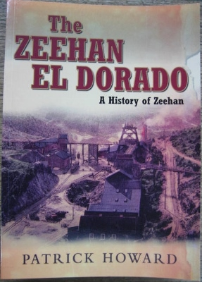 Image for The Zeehan El Dorado : a history of Zeehan.