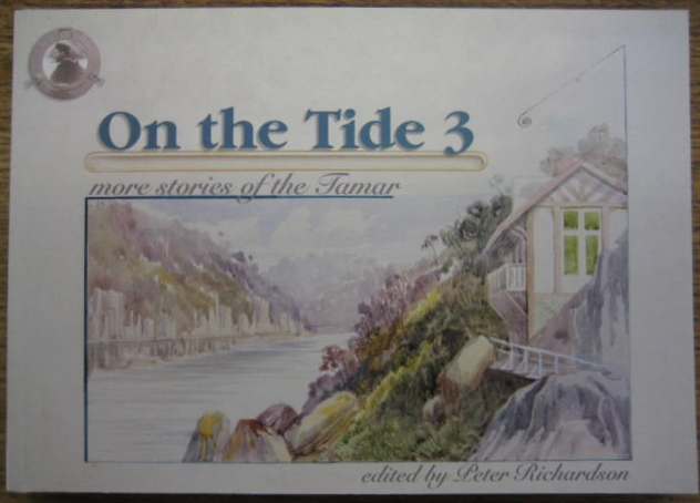 Image for On the Tide 3 : more stories of the Tamar.