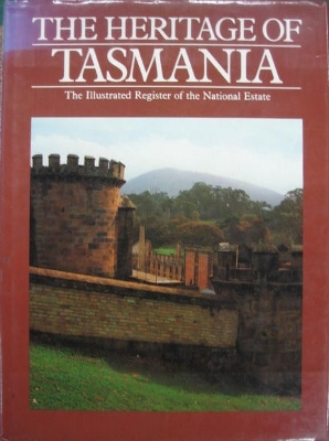 Image for The Heritage of Tasmania : the illustrated register of the National Estate.