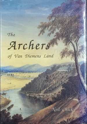 Image for The Archers of Van Diemen's Land : a history of pioneer pastoral families.
