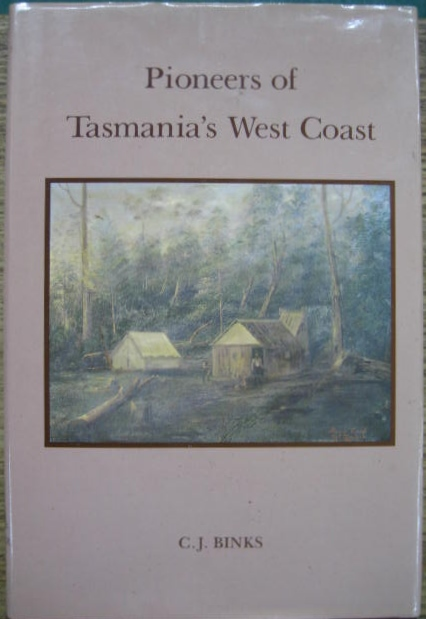 Image for Pioneers of Tasmania's West Coast.