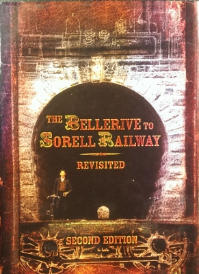 The Bellerive to Sorell Railway Revisited : second edition.
