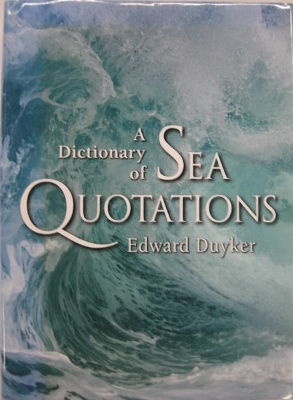 Image for A Dictionary of Sea Quotations.